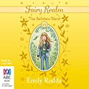 The Rainbow Wand: Fairy Realm Collection 2, Book 4 | [Emily Rodda]