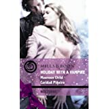 Holiday with a Vampire (Mills & Boon Intrigue) ~ Maureen Child