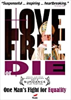 Love Free Or Die (2012)