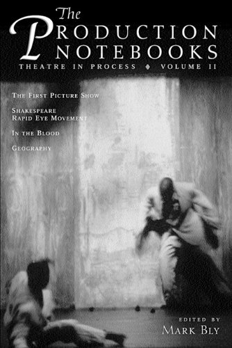 The Production Notebooks, Volume 2: Theatre in Process