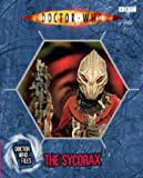 Jacqueline Rayner The Sycorax (Doctor Who Files 4)