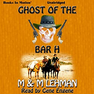 Ghost of the Bar H Audiobook