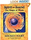 Spirit Into Sound: The Magic of Music