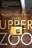 Acquista The Upper Zoo [Edizione Kindle]