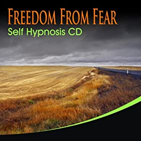 Freedom From Fear Self Hypnosis CD_2