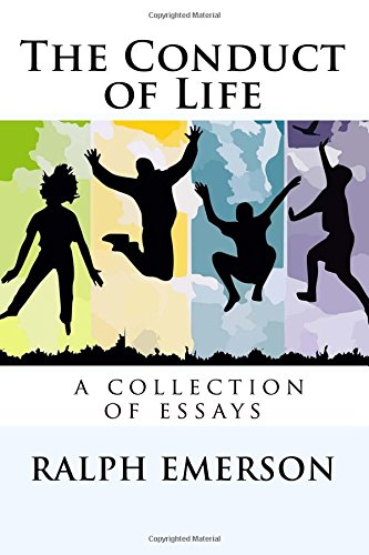 The Conduct of Life (Emerson Essays And Lectures compare prices)