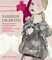 Free Fashion Drawing: Illustration Techniques for Fashion Designers Ebooks & PDF Download
