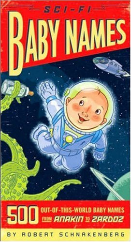 Sci-fi Baby Names: 500 Out of This World Baby Names