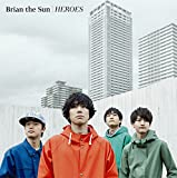 HEROES-Brian the Sun