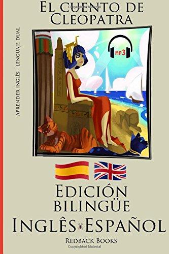 Aprender inglés - Edición bilingüe (Inglês - Español) El cuento de Cleopatra