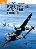 img - for P-38 Lightning Aces of the ETO/MTO (Osprey Aircraft of the Aces No 19) book / textbook / text book