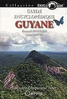 Guide encyclopédique de Guyane