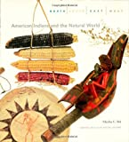 North South East West : American Indians and the Natural World