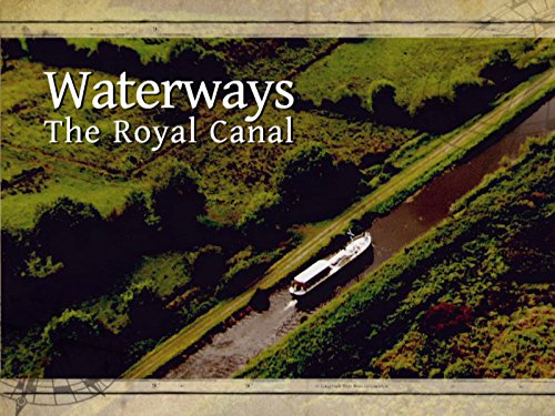 Waterways: The Royal Canal - Season 1
