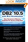 DB2 10.5 with BLU Acceleration: New D...
