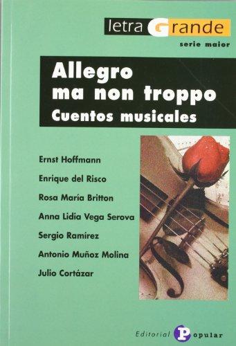 Allegro ma non troppo: Cuentos musicales / Musical Stories (Letra Grande) (Spanish Edition) PDF