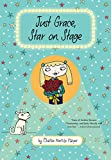 Just Grace, Star on Stage (The Just Grace Series)