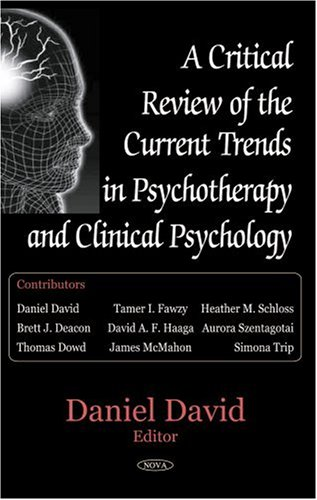 A Critical Review of the Current Trends in Psychotherapy And Clinical Psychology