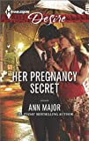 Her Pregnancy Secret (Harlequin Desire)
