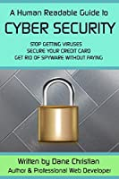 A Human Readable Guide to Cyber Security Front Cover