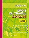 echange, troc Susana Lopes-Dos Santos - TOP'Actuel Droit du travail 2012-2013