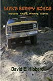 img - for Life's Bumpy Roads by David Edward Hibberd (2014-12-16) book / textbook / text book