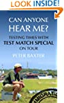 Can Anyone Hear Me?: Testing Times wi...