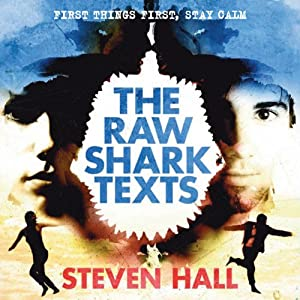 The Raw Shark Texts | [Steven Hall]