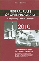 Federal Rules of Civil Procedure and Selected Other Procedural Provisions 2010 by Kevin M Clermont