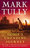 India's Unending Journey: Finding balance in a time of change Mark Tully