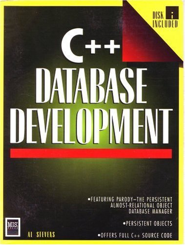 C++ Database Development: Featuring Parody the Persistent Almost-Relational Object Database Management System