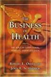 The Business of Health
