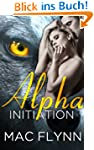 Alpha Initiation (Alpha Blood #1) (We...
