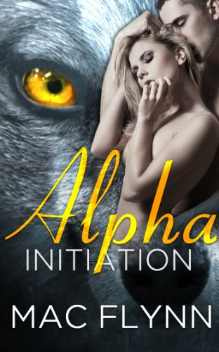 Alpha Initiation (Alpha Blood #1) (Werewolf Romance) (Free Werewolf Books compare prices)