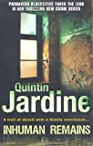Quintin Jardine Inhuman Remains (Primavera Blackstone)