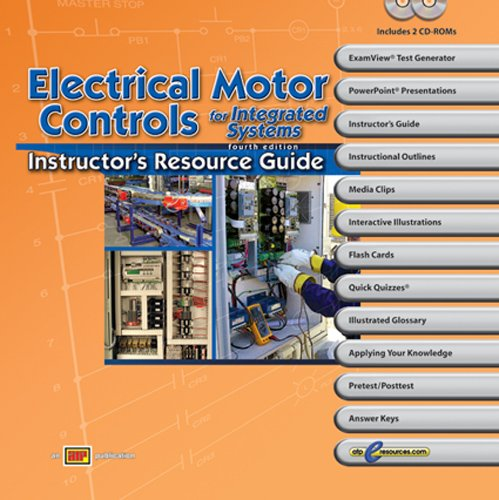 Electrical Motor Controls for Integrated Systems - Instructor's Resource Guide - Amer Technical Pub - AT-1222 - ISBN: 0826912222 - ISBN-13: 9780826912220