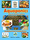 img - for Aquaponics: How to Do Everything - from Backyard Setup to Profitable Business book / textbook / text book