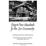 Dogen's Pure Standards for the Zen Community: A Translation of Eihei Shingi (Suny Series, Buddhist Studies) ~ Eihei Dogen