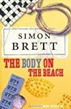 Simon Brett The Body on the Beach: The Fethering Mysteries
