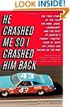 He Crashed Me So I Crashed Him Back