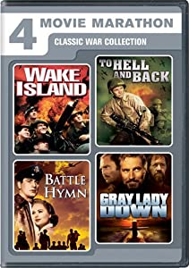 4 Movie Marathon: Classic War Collection (Wake Island / To Hell and Back / Battle Hymn / Gray Lady Down) by Universal Studios