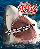 img - for Stuff That Scares Your Pants Off!: The Science Scoop on more than 30 Terrifying Phenomena! book / textbook / text book