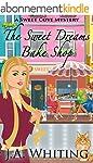 The Sweet Dreams Bake Shop (A Sweet C...