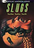 Slugs (Midnight Madness)