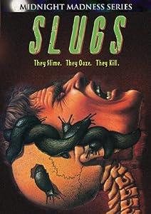 Slugs (Midnight Madness)