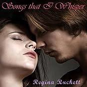 Songs That I Whisper: Warren Family, Book 2 | Regina Puckett