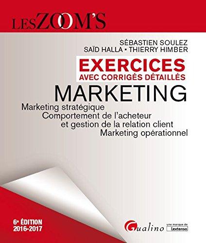 Exercices de marketing avec corrigés détaillés 2016-2017