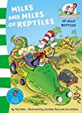 Dr Seuss Miles and Miles of Reptiles (The Cat in the Hat's Learning Library)