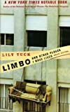 Limbo, and Other Places I Have Lived: Short Stories (0060934859) by Tuck, Lily
