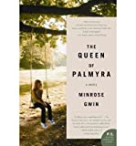 THE QUEEN OF PALMYRA By Gwin, Minrose (Author) Paperback on 27-Apr-2010